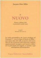 Il nuovo. Fortuna e ordinata virtù in psicoanalisi secondo Lacan