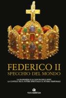 Federico II specchio del mondo - Silvana Fanzellu