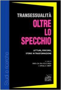 Copertina di 'Transessualità oltre lo specchio. Letture, percorsi, storie in trasformazione'