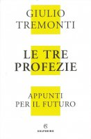 Le tre profezie - Giulio Tremonti