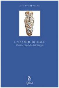 Copertina di 'L' accordo rituale. Pratiche e poetiche della liturgia'