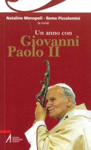 Copertina di 'Un anno con Giovanni Paolo II'