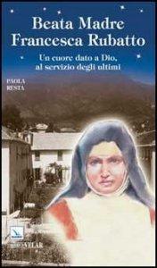 Copertina di 'Beata Madre Francesca Rubatto'