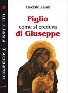 Copertina di 'Figlio, come si credeva, di Giuseppe'