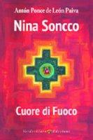 Nina Soncco. Cuore di Fuoco - Anton Ponce de Leon Paiva