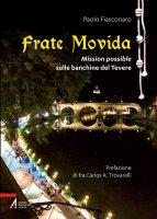 Frate movida - Paolo Fiasconaro