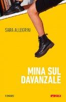 Mina sul davanzale - Sara Allegrini