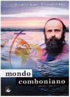 Mondo comboniano - Franzelli Giuseppe