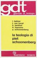La teologia di Piet Schoonenberg (gdt 070)