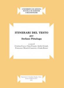 Copertina di 'Itinerari del testo. Per Stefano Pittaluga'