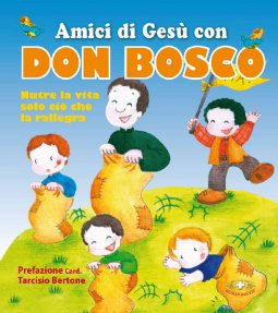 Copertina di 'Amici di Gesù con Don Bosco'