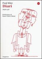 Diari (1898-1918) - Klee Paul