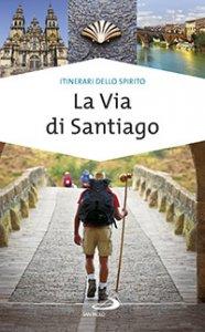 Copertina di 'La via di Santiago'