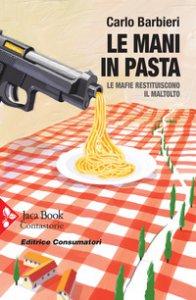 Copertina di 'Le mani in pasta'
