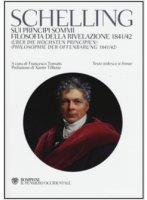 Sui principi sommi-Filosofia della rivelazione 1841-42 - Friedrich W. Schelling