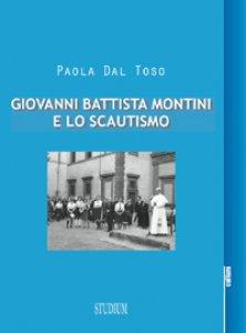 Copertina di 'Giovanni Battista Montini e lo scautismo'