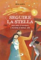 Seguire la stella - Pietro Guzzetti