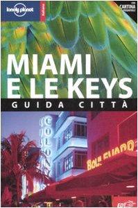 Copertina di 'Miami e le Keys. Con pianta'