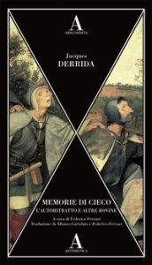 Copertina di 'Memorie di cieco. L'autoritratto e altre rovine'