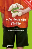 Mio fratello Simple - Marie-Aude Murail