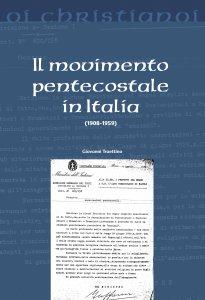 Copertina di 'Il movimento pentecostale in Italia (1908-1959)'