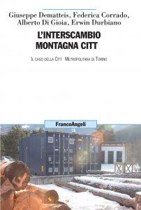 Copertina di 'L'interscambio montagna città'
