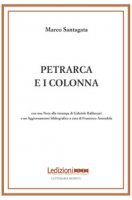 Petrarca e i Colonna - Santagata Marco