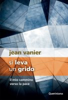 Si leva un grido - Jean Vanier