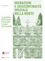 Migrazioni e (dis)continuità spaziale nella morte - Silvia Omenetto