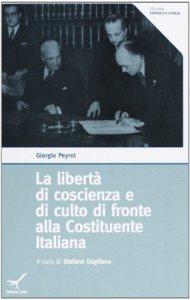 Copertina di 'La libertà di coscienza e di culto di fronte alla Costituente Italiana'