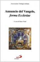 Annuncio del vangelo, «forma Ecclesiae» - Ati - Associazione Teologica Italiana