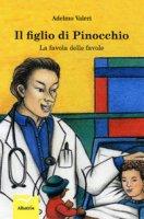 Il figlio di Pinocchio - Valeri Adelmo