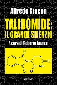 Copertina di 'Talidomide: il grande silenzio'