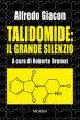Talidomide: il grande silenzio