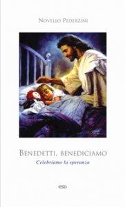 Copertina di 'Benedetti, benediciamo!'
