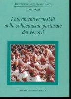 I movimenti ecclesiali nella sollecitudine pastorale dei vescovi