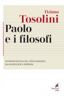 Paolo e i filosofi - Tiziano Tosolini
