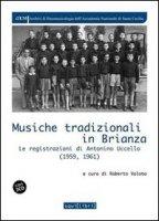 Musiche tradizionali in Brianza. Le registrazioni di Antonino Uccello (1959-1961). Con CD Audio