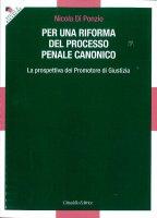 Per una riforma del processo penale canonico - Nicola di Ponzio