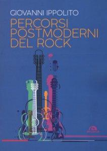 Copertina di 'Percorsi postmoderni del rock'