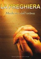 La preghiera, medicina dell'anima