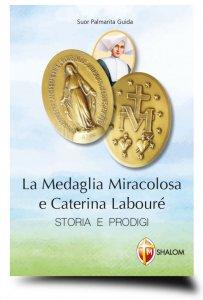 Copertina di 'La Medaglia Miracolosa e Caterina Labouré'