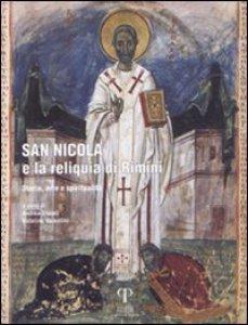 Copertina di 'San Nicola e la reliquia di Rimini. Storia, arte e spiritualità'