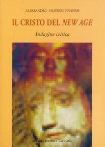 Copertina di 'Il Cristo del New Age. Indagine critica'