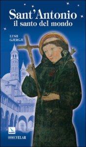 Copertina di 'Sant'Antonio. Il santo del mondo'
