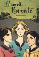 Le sorelle Brontë - Santoni Manuela