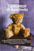 I giocattoli di Auschwitz - Francesco Roat
