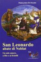 San Leonardo, Abate di Noblat - Di Stasio Fernando