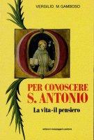 Per conoscere sant'Antonio