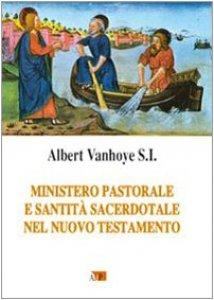 Copertina di 'Ministero pastorale e santità sacerdotale nel Nuovo Testamento'